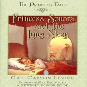 Princess Sonora and the Long Sleep by Gail Carson Levine