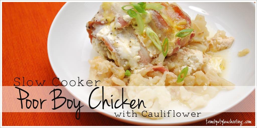 Slow Cooker Poor Boy Chicken