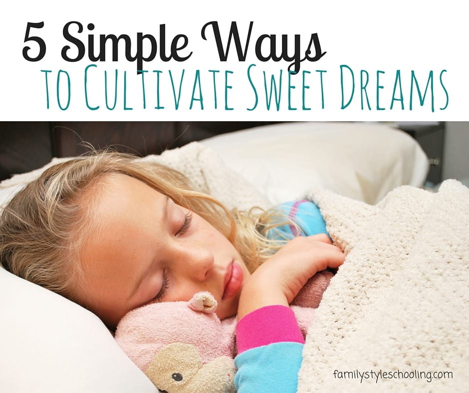5 simple ways to cultivate sweet dreams