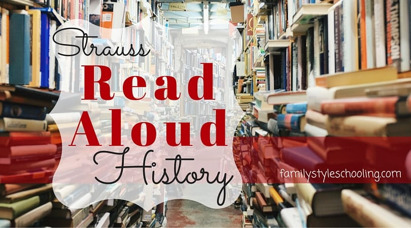 Strauss Read Aloud History: The Good, the Fab, and the Delightful