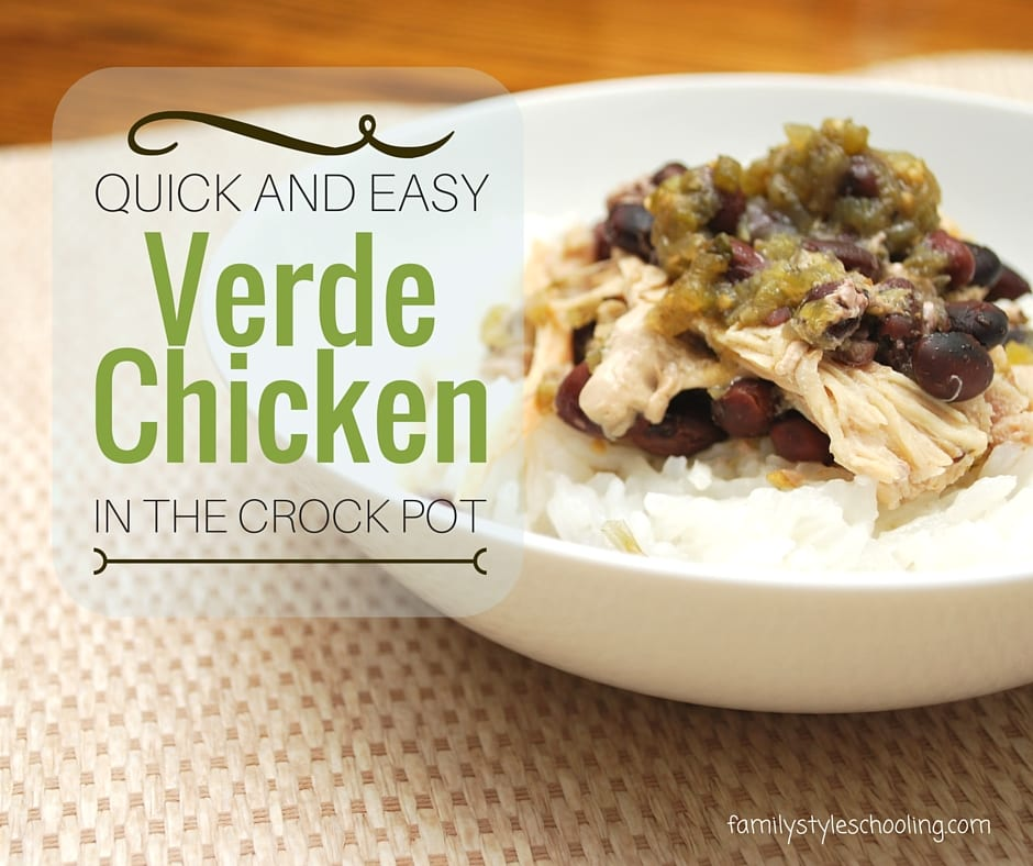 Quick and Easy Verde Chicken in the Crock Pot You'll Love