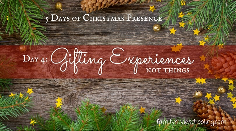 5 Days of Christmas: Gifting Experiences not Things