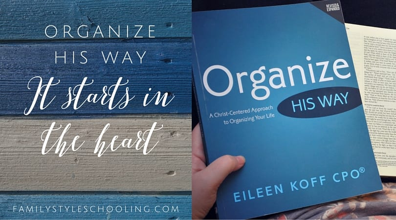 It Starts in the Heart - Organize His Way Review