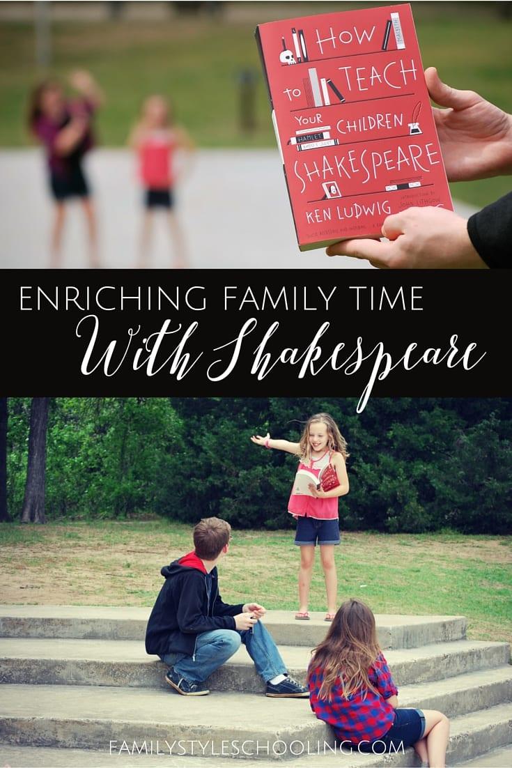 teach your children Shakespeare