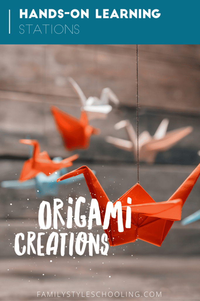 Origami Creations Hands On Learning Stations Family Style Schooling
