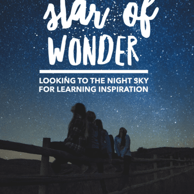 Stars of Wonder – Looking to the Night Sky for Inspiration