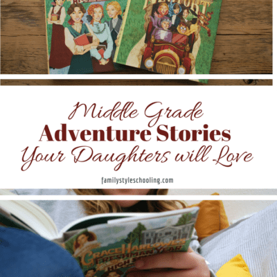 Middle Grade Adventure Stories Your Daughters will Love