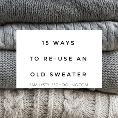 15 Ways to Re-use an Old Sweater