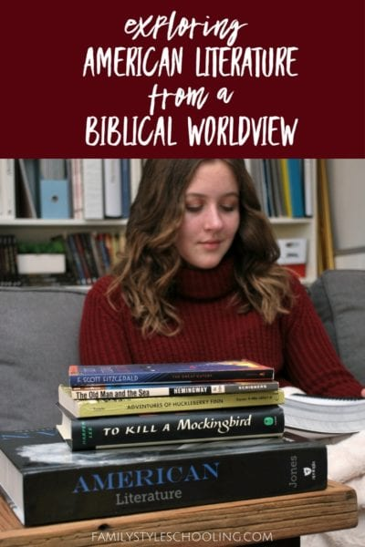Exploring American Literature from a Biblical Worldview