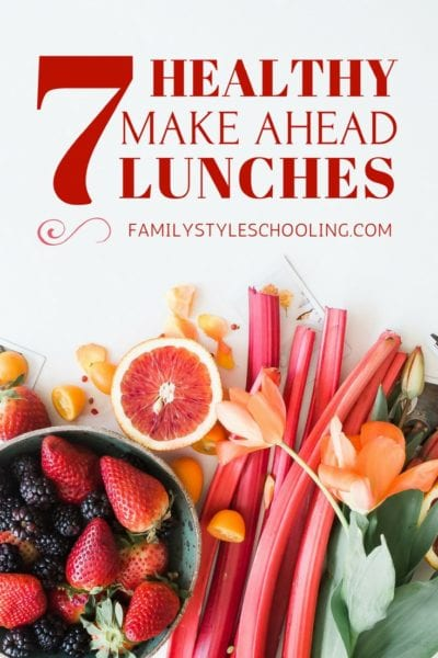 7 Make Ahead Lunches Your Body Will Love