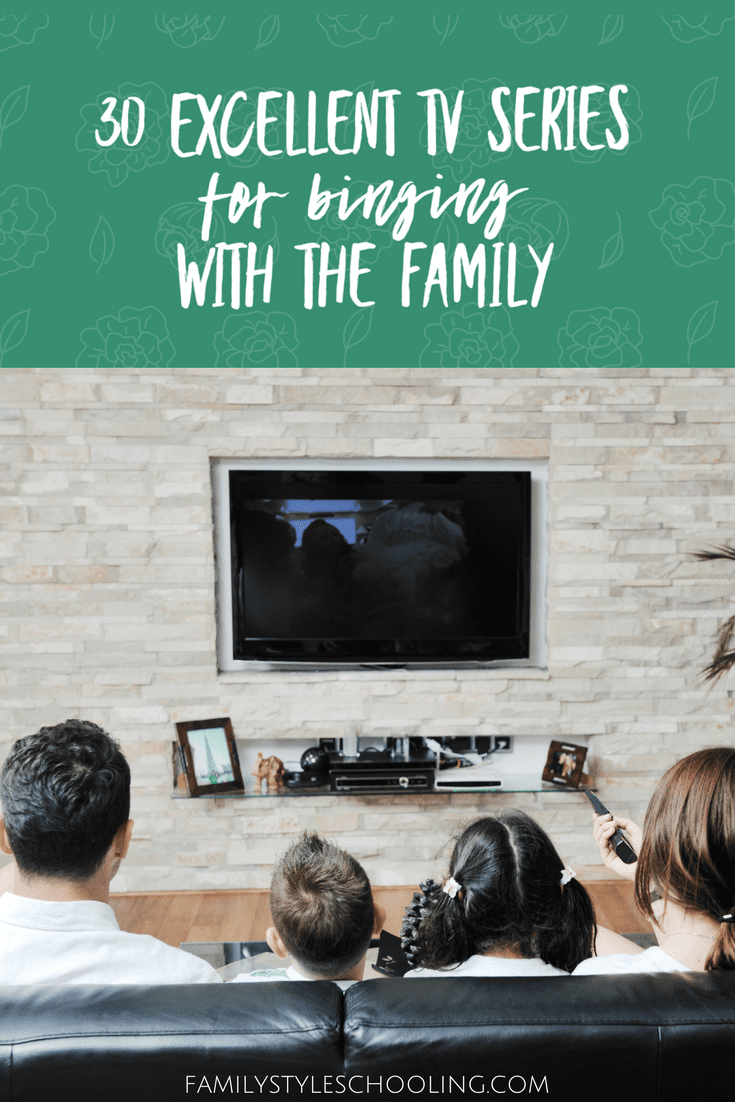 30 Excellent Family Tv Series To Binge Watch With The Family