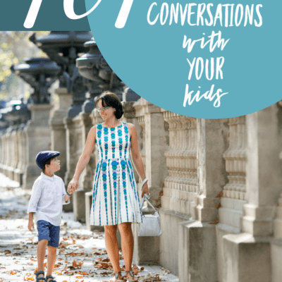 101 Reasons to Have Conversations with Your Kids