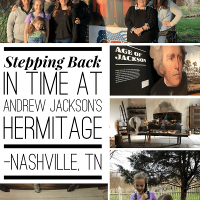 Stepping Back in Time Visiting Andrew Jackson's Hermitage