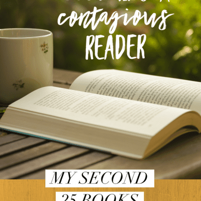Becoming a Contagious Reader: My Second 25 Books of 2018