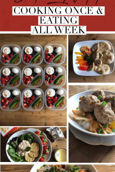 Save Time & Money by Cooking Once & Eating All Week