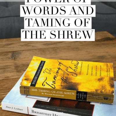 The Power of Words and Taming of the Shrew