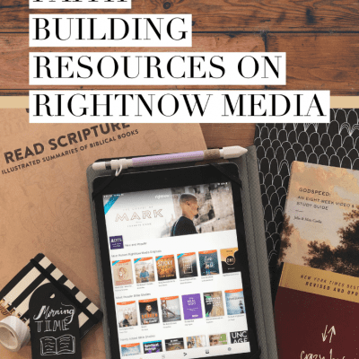 5 Family Faith Building Resources on RightNow Media