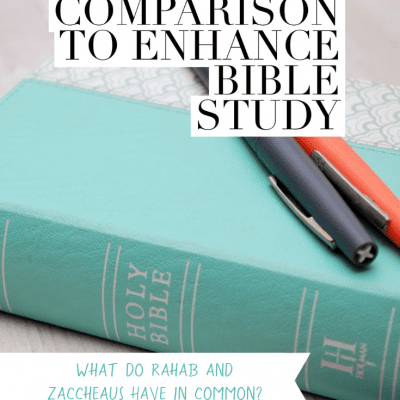 How to Use Comparison to Enhance Bible Study